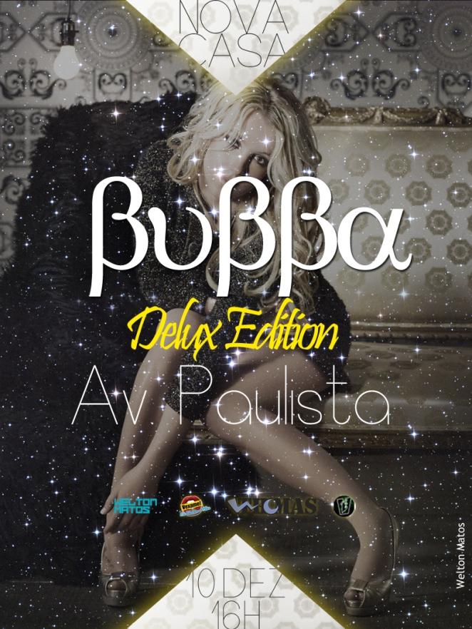Bubba Delux Edition