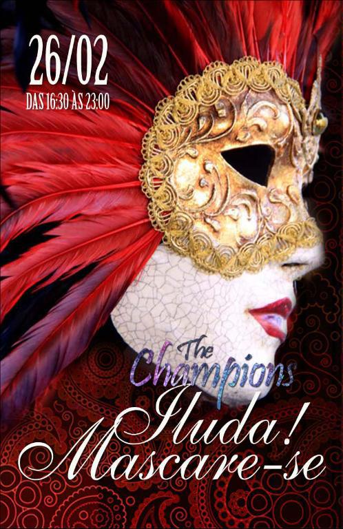The Champions - O Baile de Mascaras - Iluda! Mascare-se