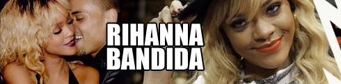 Set Especial Rihanna Bandida