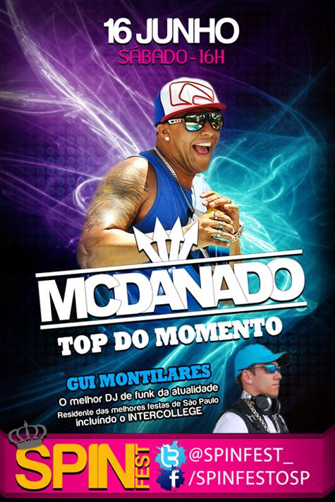SPIN FEST com Mc Danado 'TOP do MOMENTO'