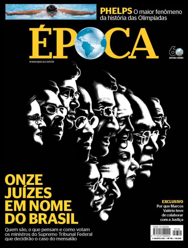 Capa da ÉPOCA: onze juízes do Brasil