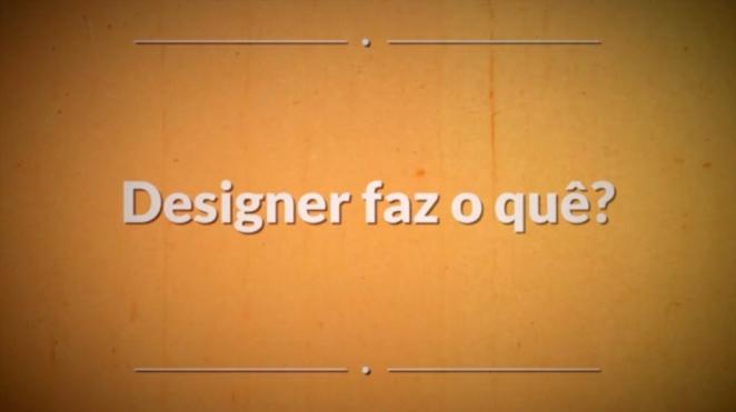 Designer faz o quê?